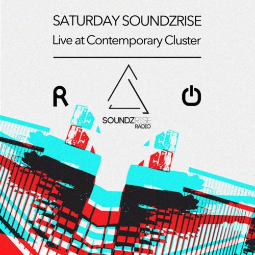 Saturday Soundzrise live at Contemporary Cluster